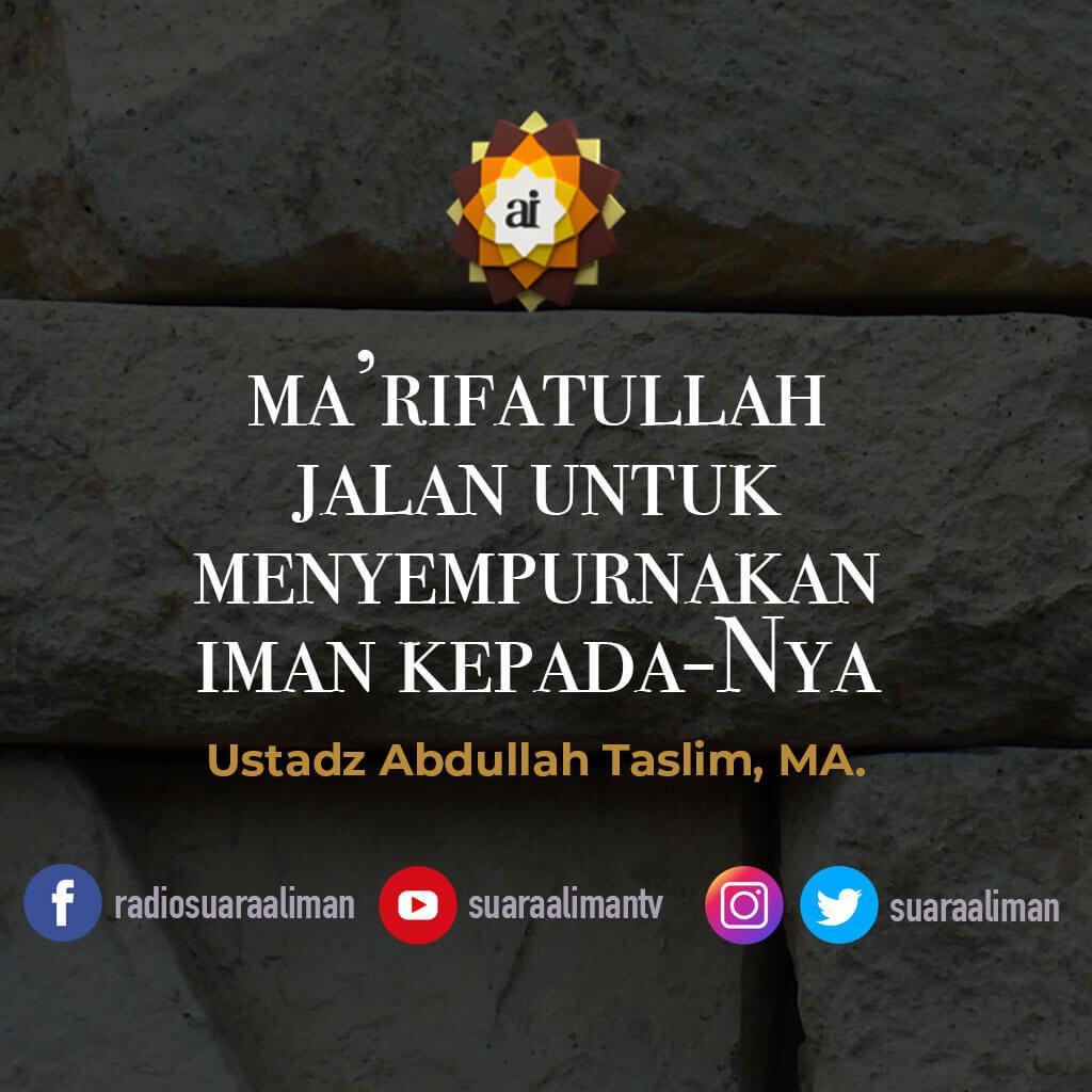 ma'rifatullah-jalan-menyempurnakan-iman-kepada-Nya