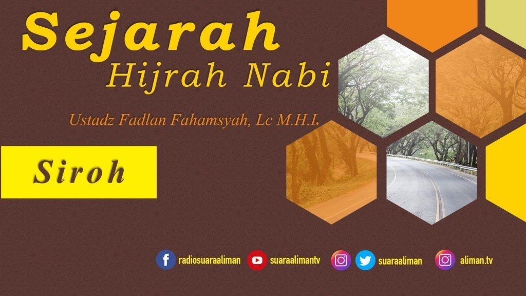 sejarah-hijrah-nabi-ustadz-fadlan-fahamsyah