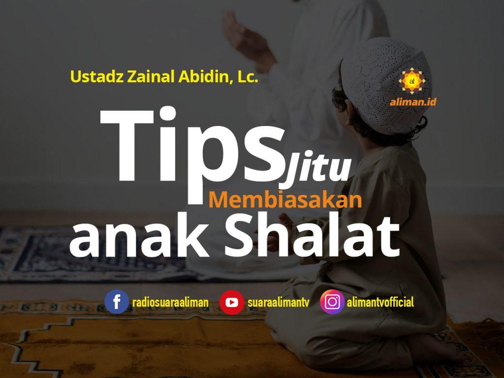tips-jitu-membiasakan-anak-shalat