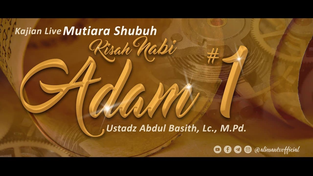 kisah-nabi-adam-part1